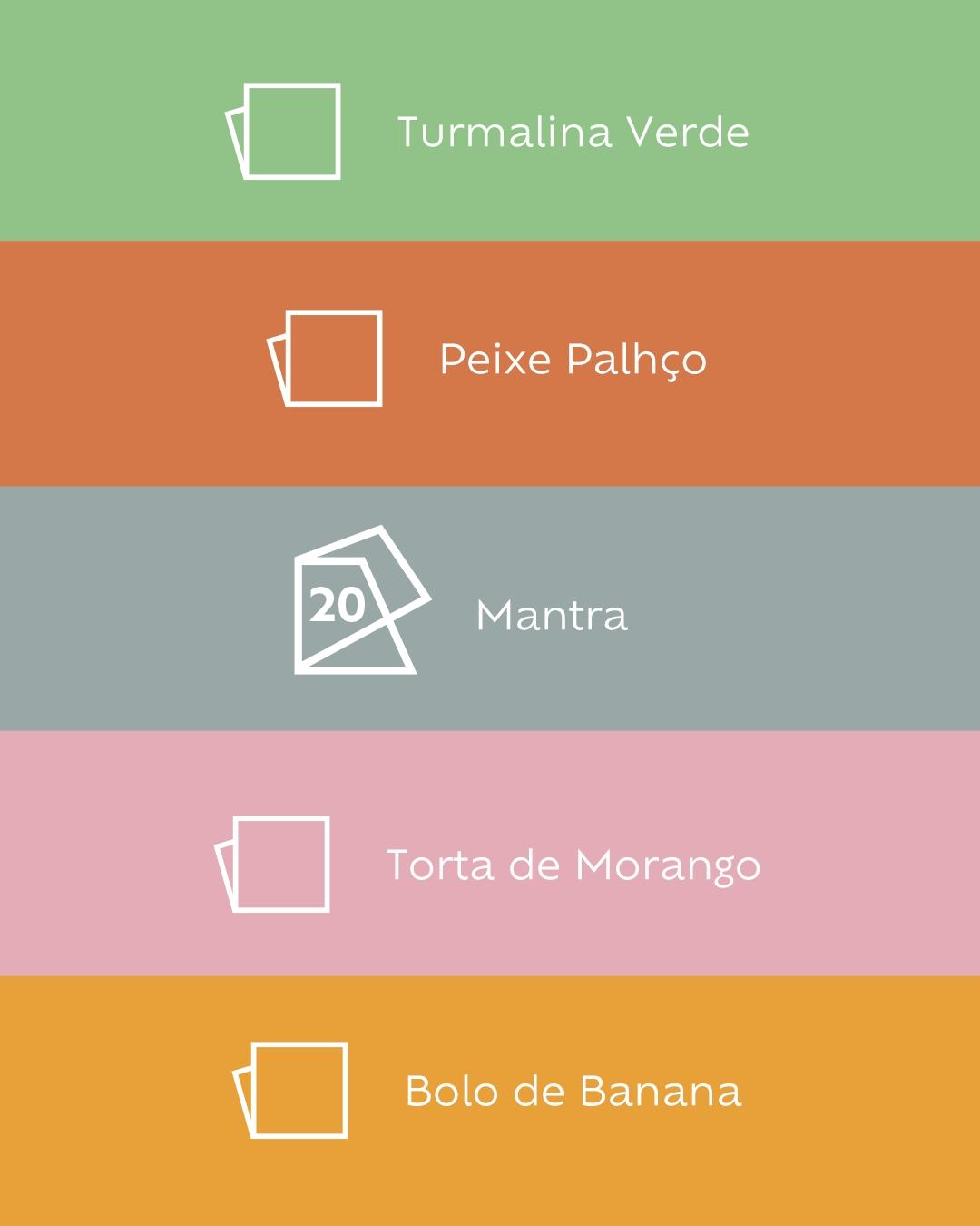 Foto com paleta de cores Suvinil: Turmalina Verde, Peixe Palhaço, Mantra, Torta de Morango, Bolo de Banana.